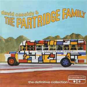 David Cassidy & The Partridge Family - The Definitive Collection