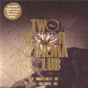 Two Door Cinema Club - Tourist History (Tour Edition)