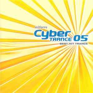 Various - Velfarre Cyber Trance 05 Best Hit Trance