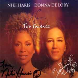 Niki Haris & Donna de Lory - Two Friends