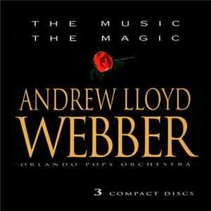 Orlando Pops Orchestra - The Music The Magic Andrew Lloyd Webber