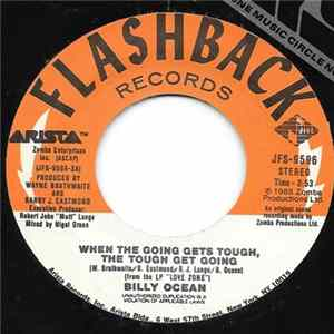 Billy Ocean - When The Going Gets Tough, The Tough Get Going / Mystery Lady