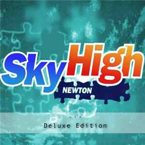 Newton - Sky High (Deluxe Edition)