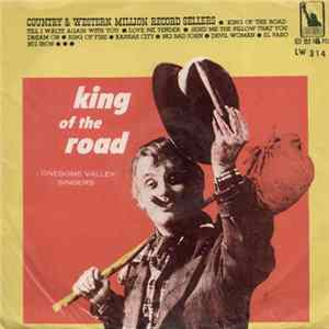 Lonesome Valley Singers - King Of The Road