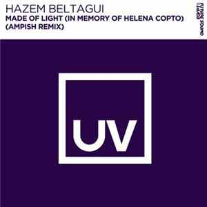 Hazem Beltagui - Made Of Light (In Memory Of Helena Copto) (Ampish Remix)