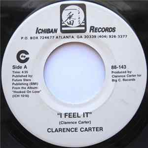 Clarence Carter - I Feel It