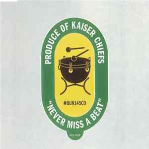 Kaiser Chiefs - Never Miss A Beat