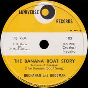 Buchanan And Goodman - The Banana Boat Story / The Mystery (In Slow Motion)