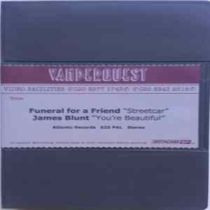 Funeral For A Friend / James Blunt - Streetcar / You're Beautiful