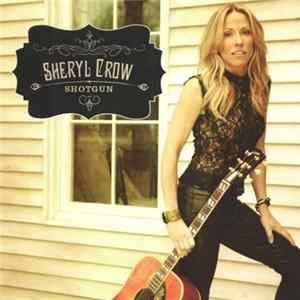 Sheryl Crow - Shotgun Album
