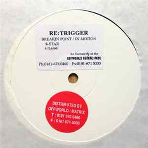 Re:Trigger - Breakin Point / In Motion