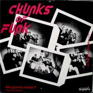 Chunks Of Funk - Chunks Of Funk