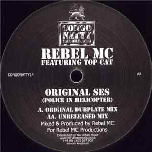 Rebel MC Featuring Top Cat - Original Ses (Police In Helicopter)
