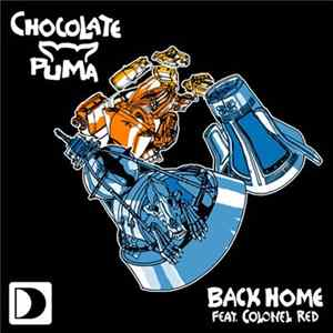 Chocolate Puma Feat. Colonel Red - Back Home
